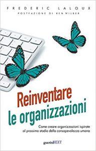 Reinventare le organizzazioni di Frederic Laloux