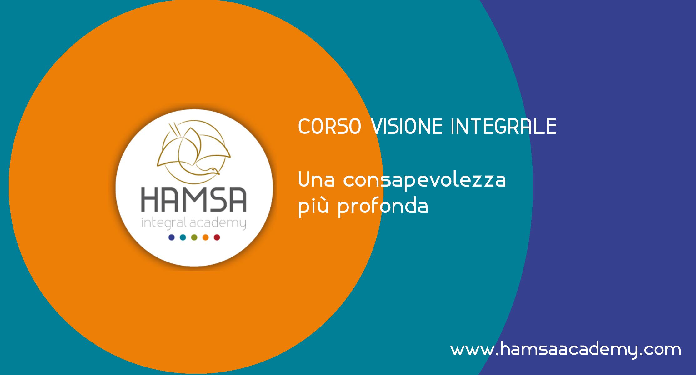 Corso Online Visione Integrale crescita personale e professionale - Hamsa Academy